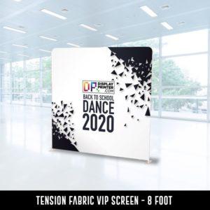 Tension Fabric VIP Screen - 8 foot